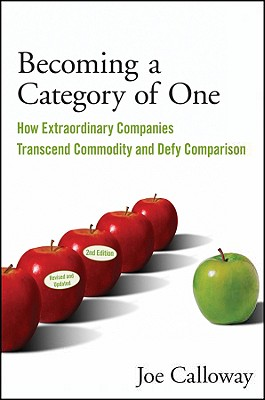 Becoming a Category of One By Calloway, Joe